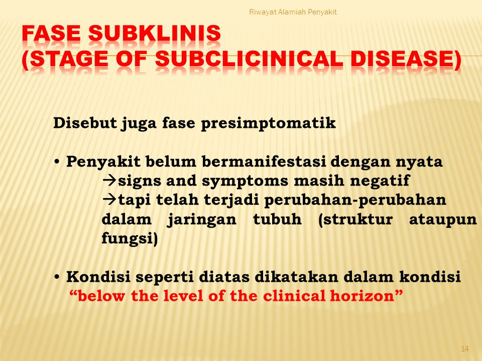 Fase subklinis (stage of subclicinical disease)