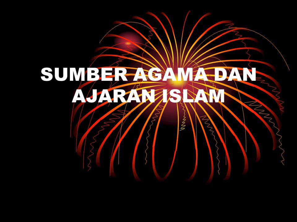 SUMBER AGAMA DAN AJARAN ISLAM