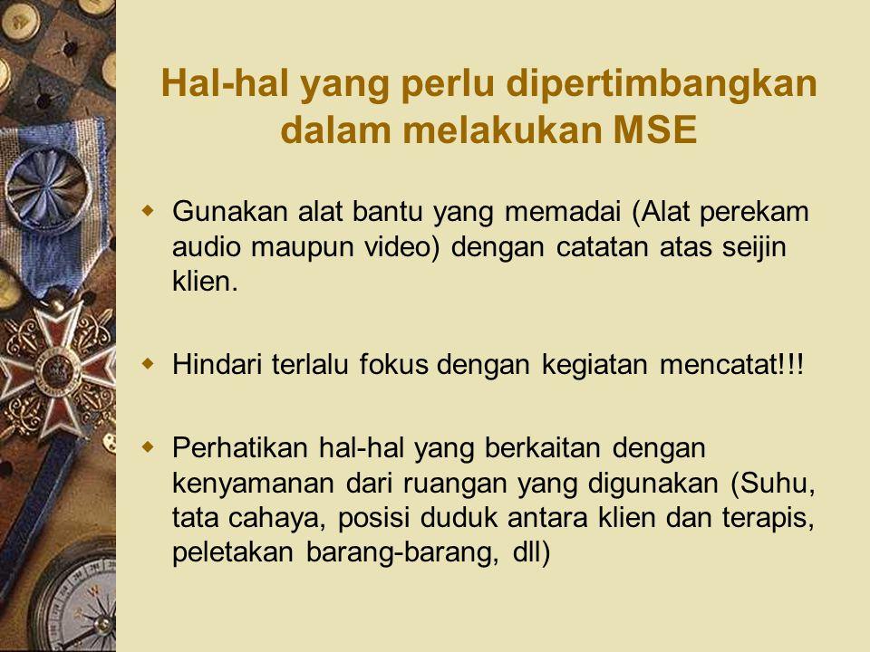 Hal-hal yang perlu dipertimbangkan dalam melakukan MSE