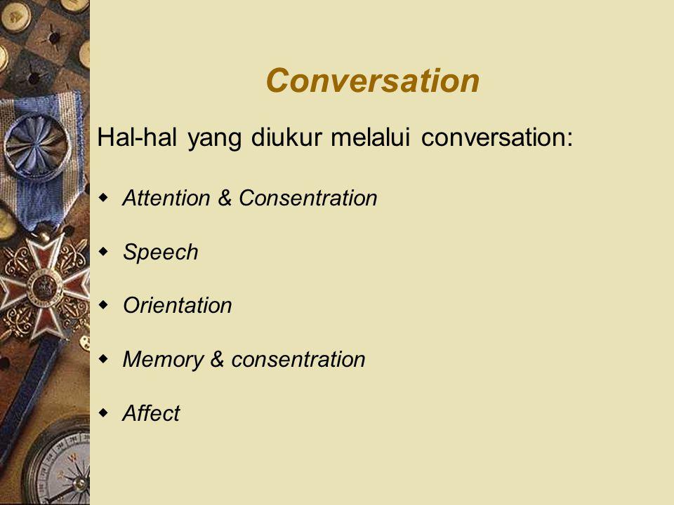 Conversation Hal-hal yang diukur melalui conversation:
