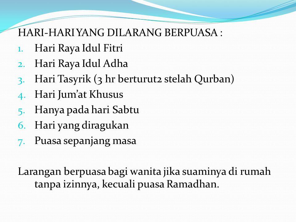 HARI-HARI YANG DILARANG BERPUASA :