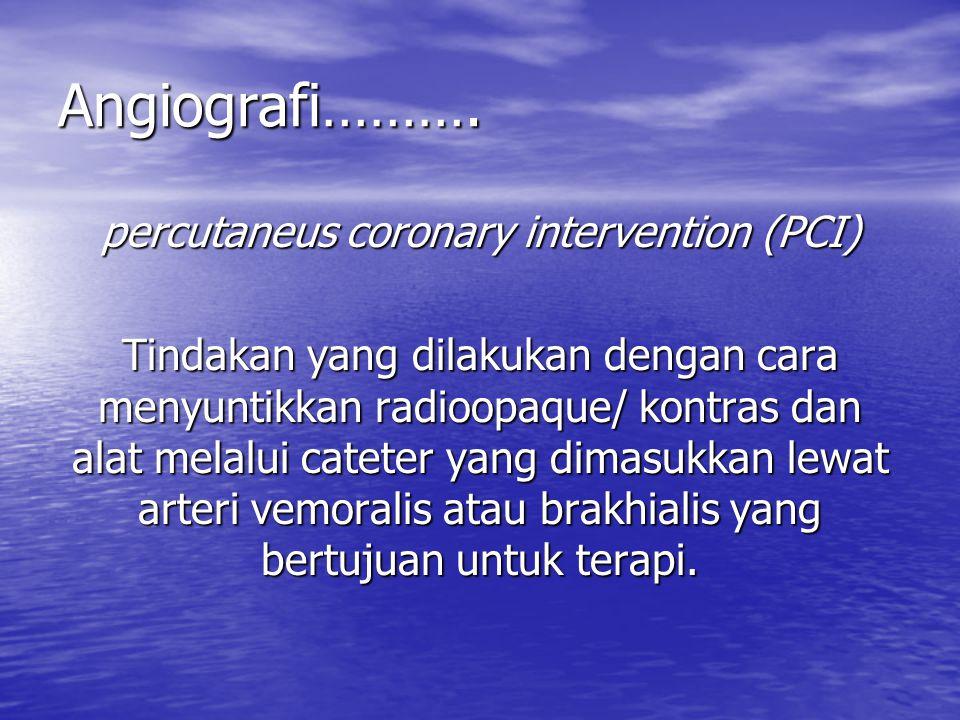 percutaneus coronary intervention (PCI)