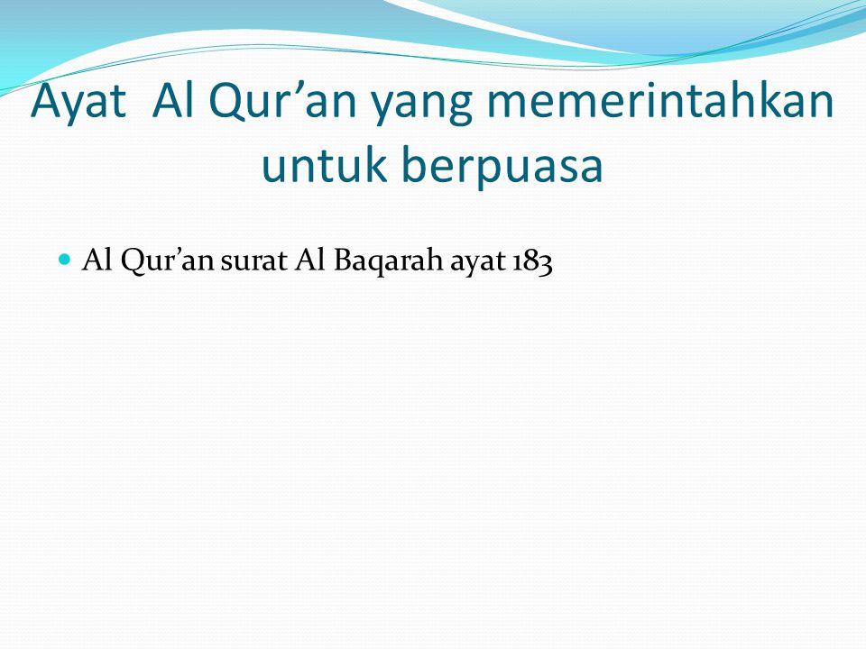 Ayat Al Qur'an yang memerintahkan untuk berpuasa