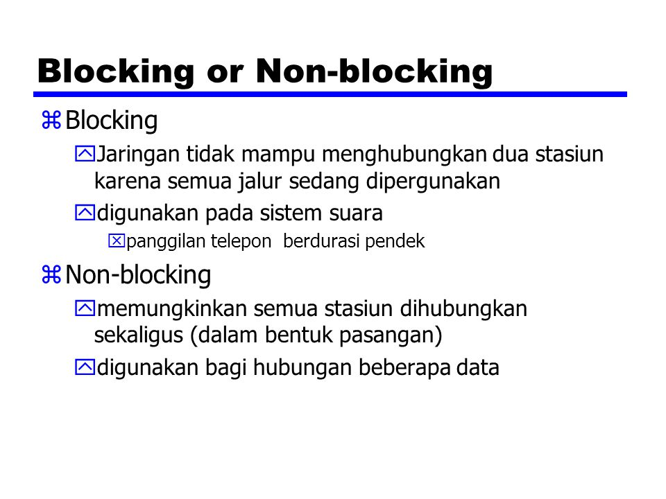 Blocking or Non-blocking