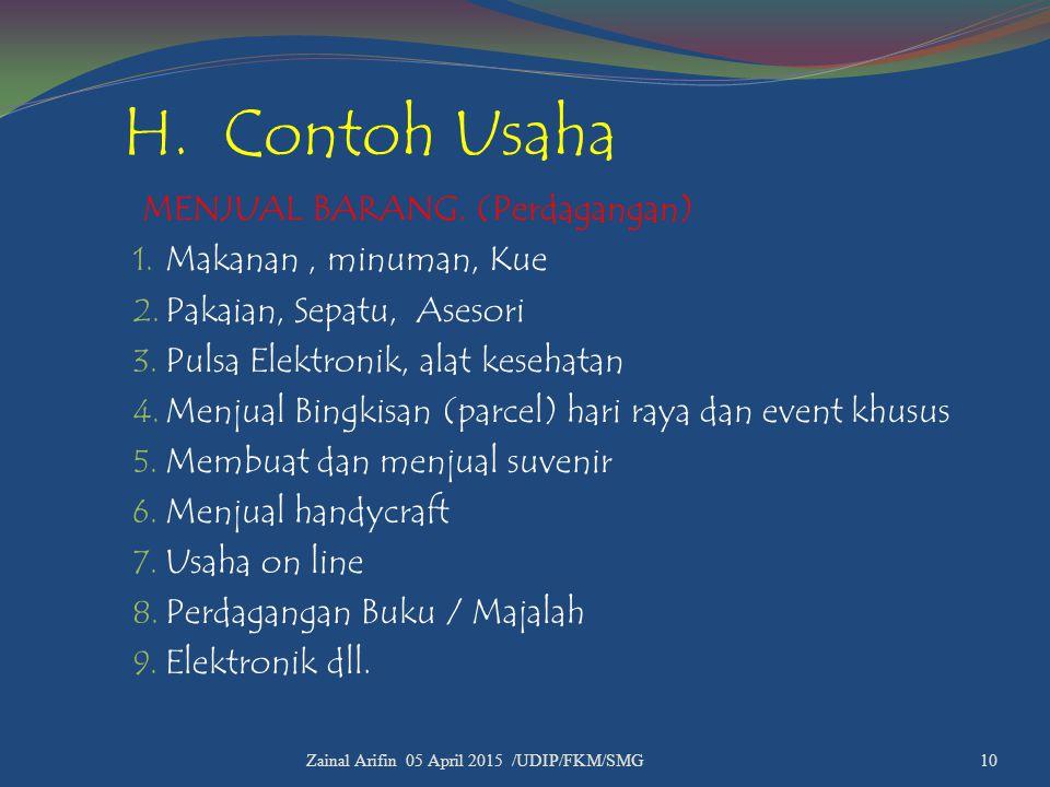 H. Contoh Usaha MENJUAL BARANG. (Perdagangan) Makanan , minuman, Kue