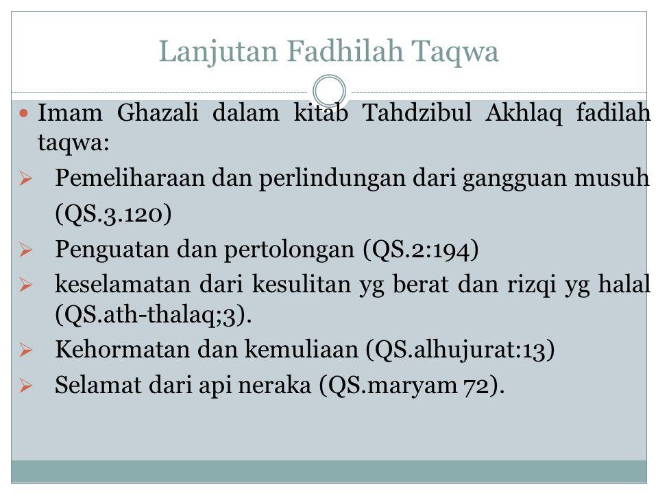 Lanjutan Fadhilah Taqwa