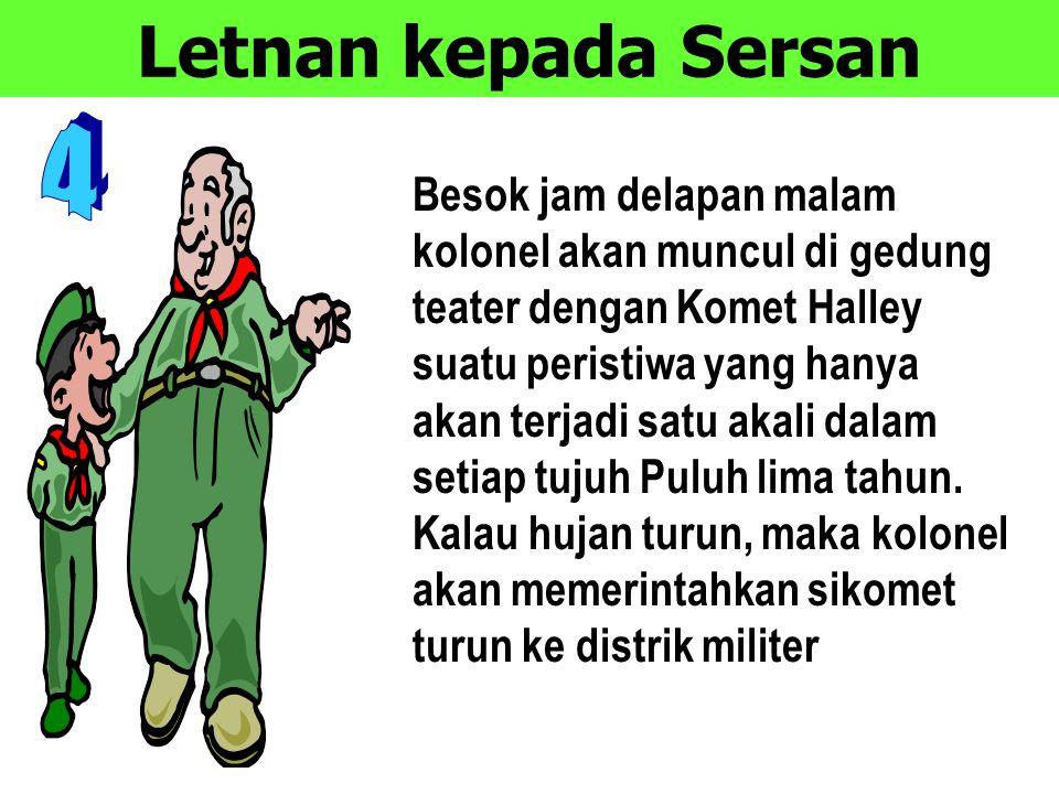 Letnan kepada Sersan 4.