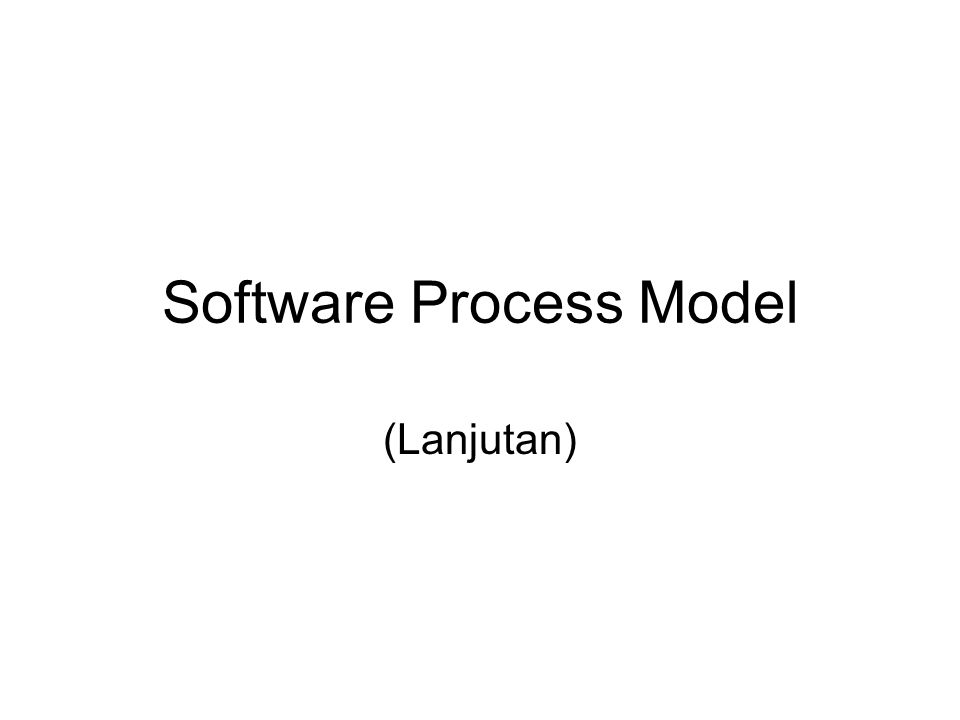Software Process Model