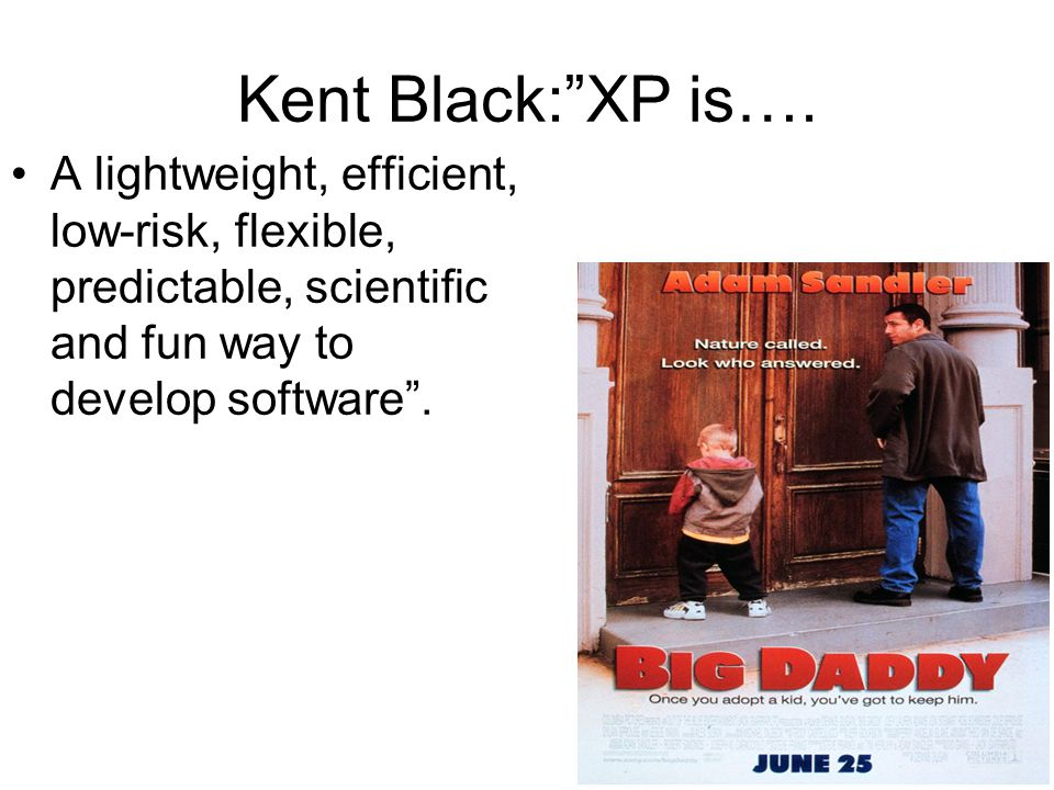 Kent Black: XP is….