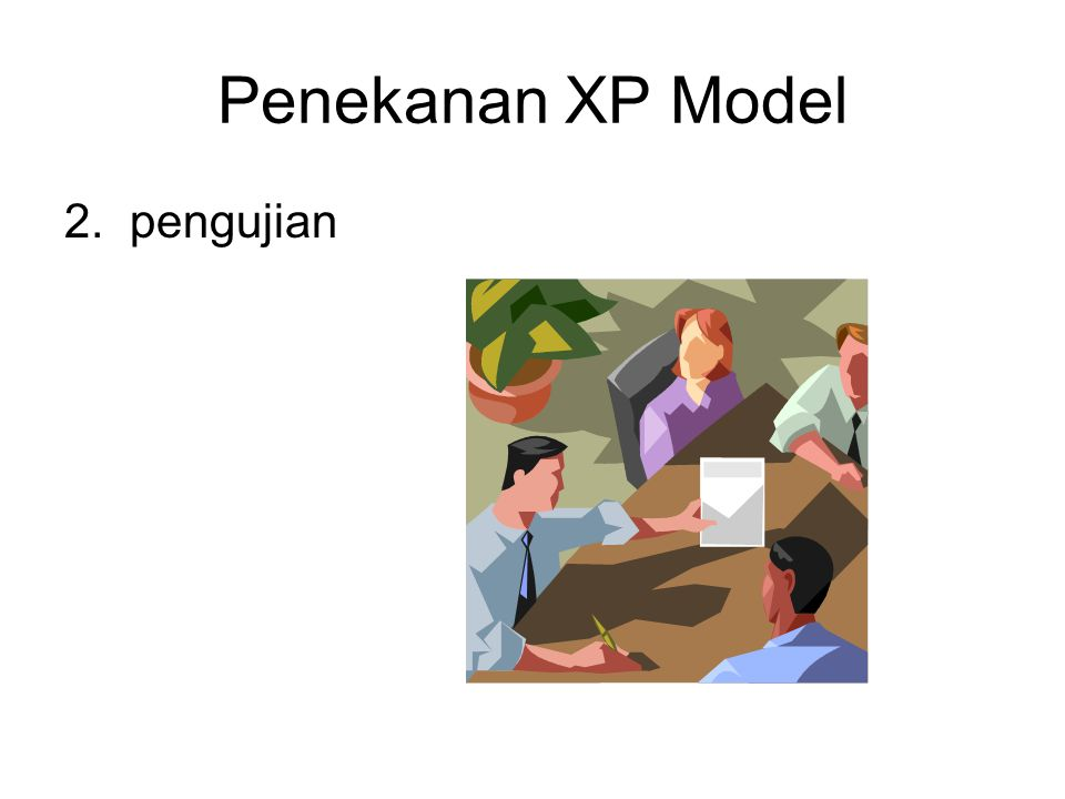 Penekanan XP Model 2. pengujian