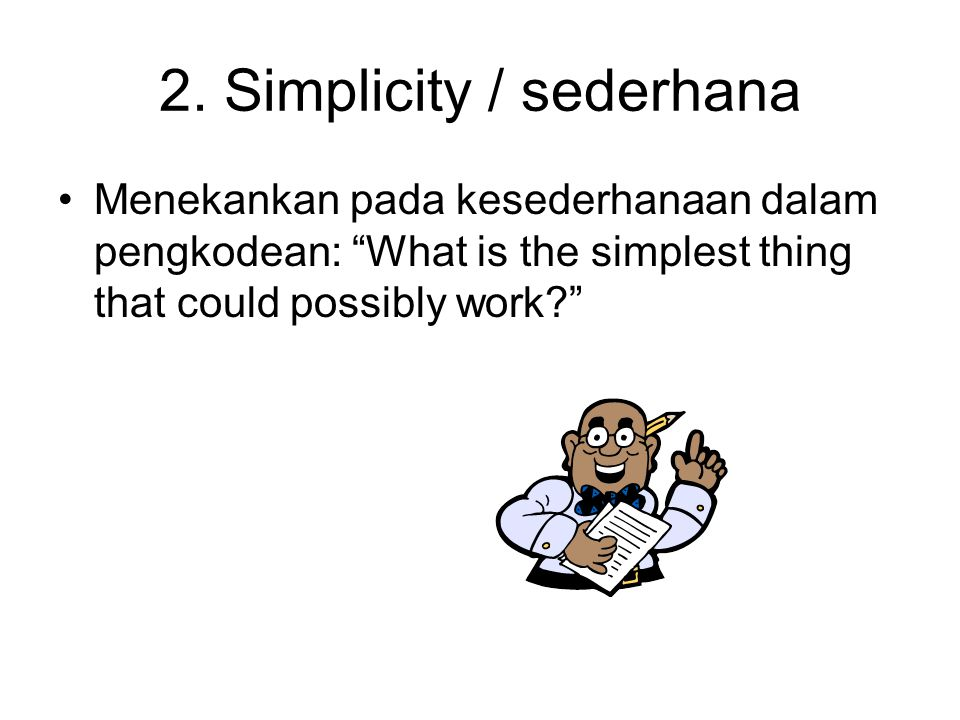 2. Simplicity / sederhana
