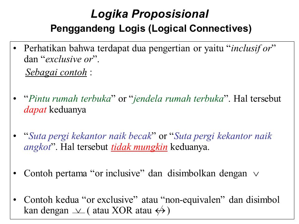 Logika Proposisional Penggandeng Logis (Logical Connectives)