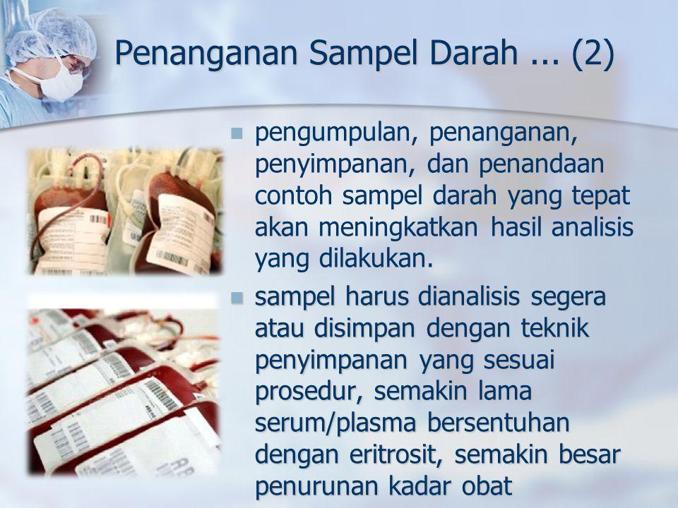 Penanganan Sampel Darah ... (2)