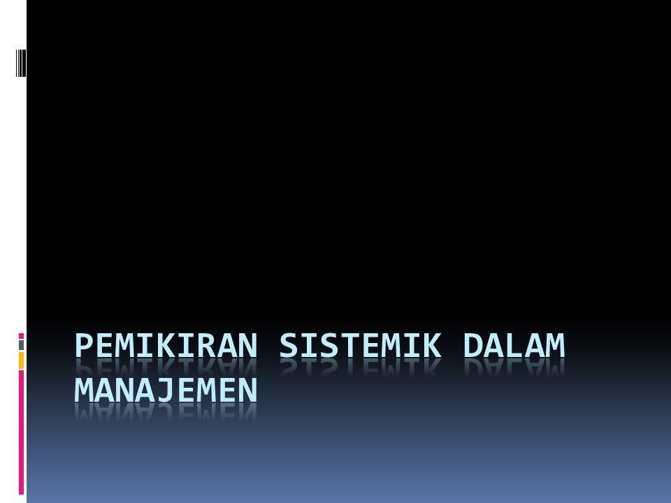 Pemikiran sistemik dalam manajemen