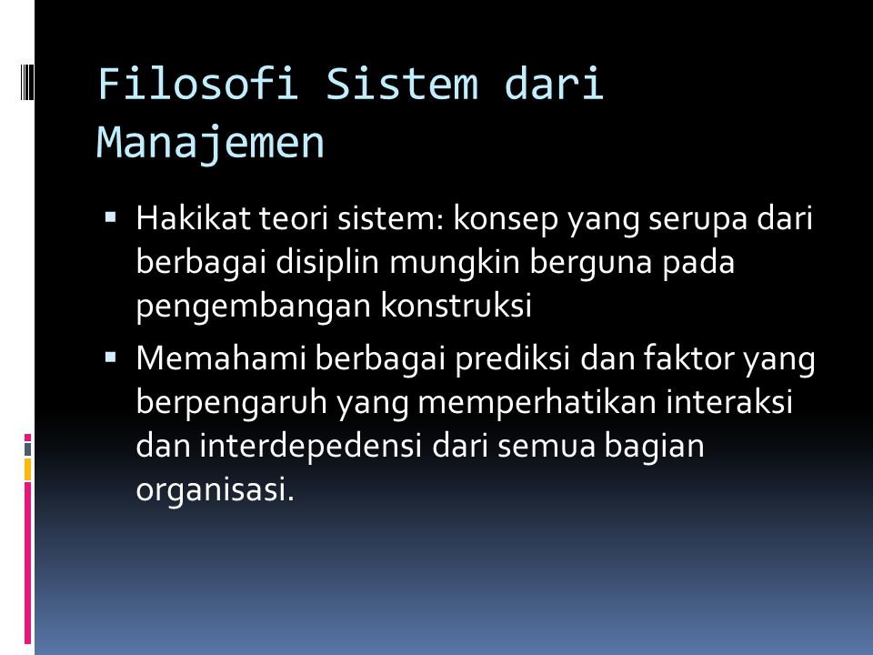 Filosofi Sistem dari Manajemen