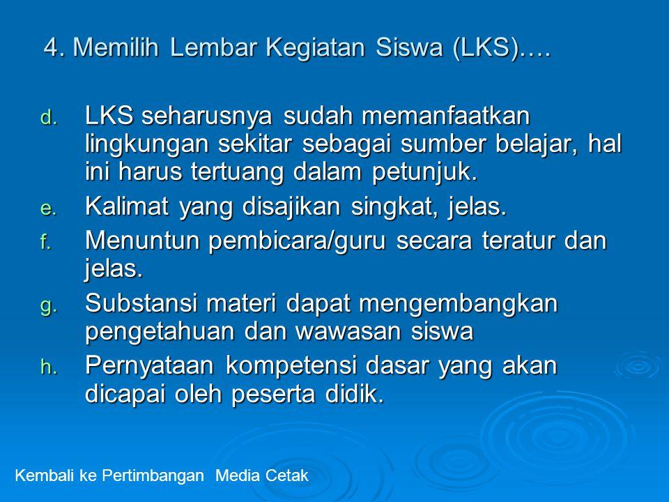4. Memilih Lembar Kegiatan Siswa (LKS)….