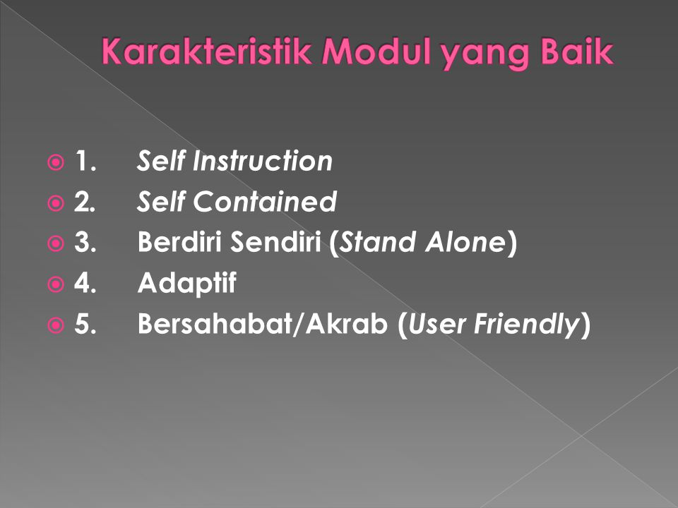 Karakteristik Modul yang Baik