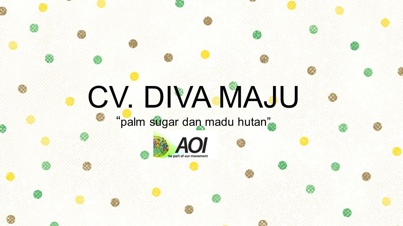 CV. DIVA MAJU palm sugar dan madu hutan