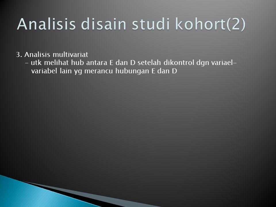 Analisis disain studi kohort(2)