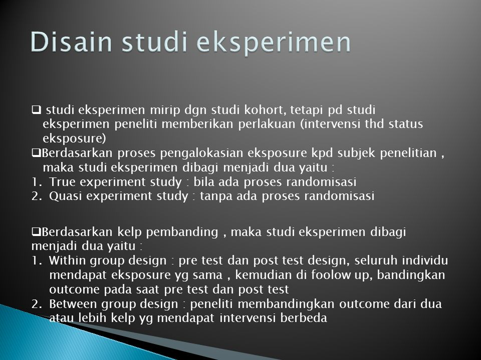 Disain studi eksperimen