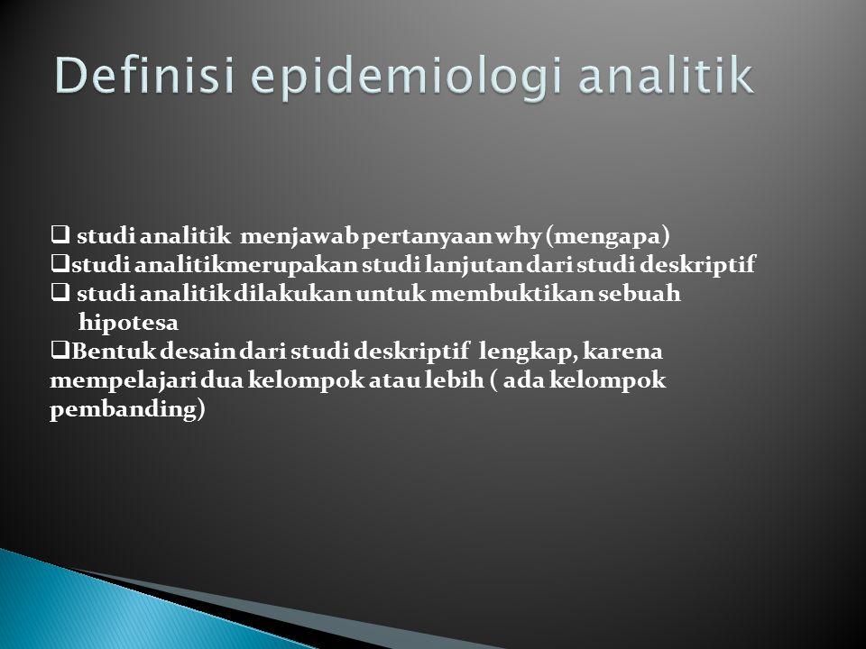 Definisi epidemiologi analitik