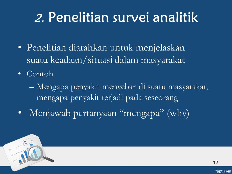 2. Penelitian survei analitik