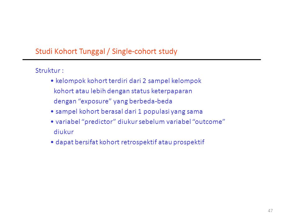 Studi Kohort Tunggal / Single-cohort study