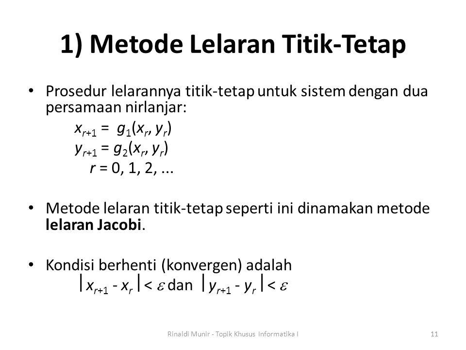 1) Metode Lelaran Titik-Tetap