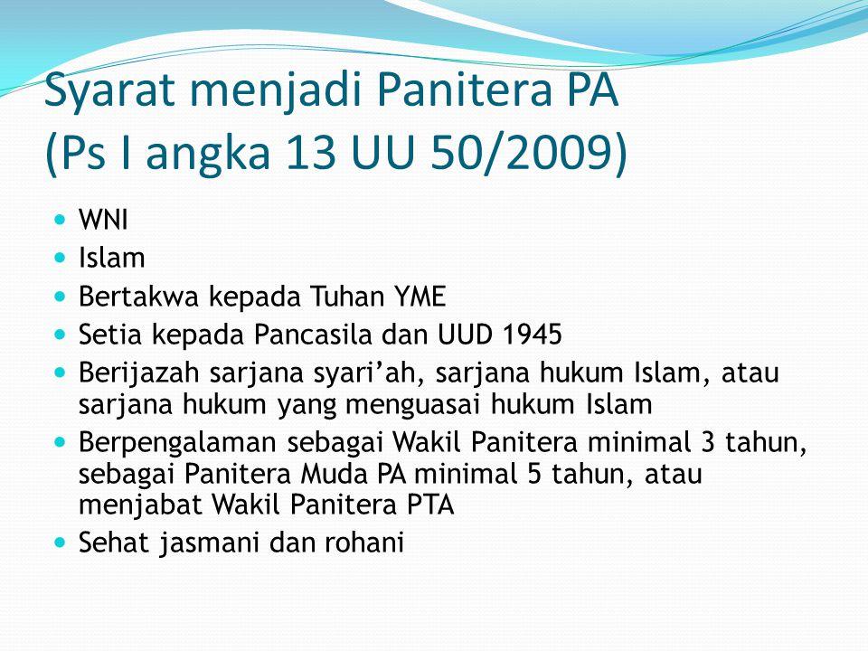 Syarat menjadi Panitera PA (Ps I angka 13 UU 50/2009)