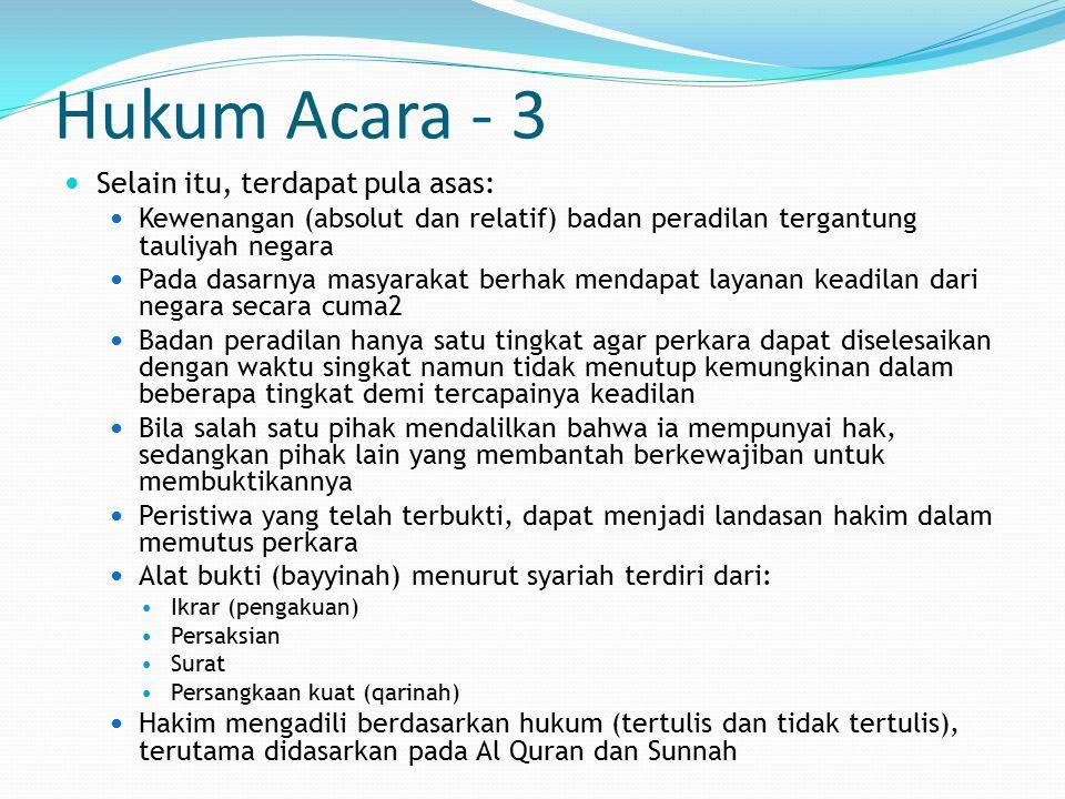 Hukum Acara - 3 Selain itu, terdapat pula asas: