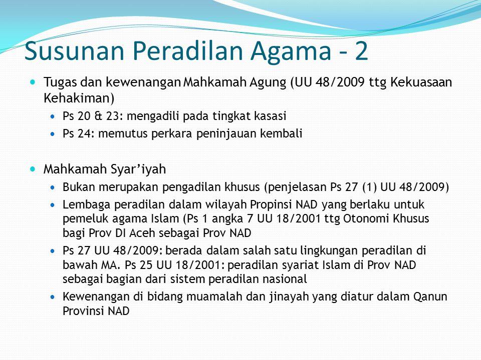 Susunan Peradilan Agama - 2