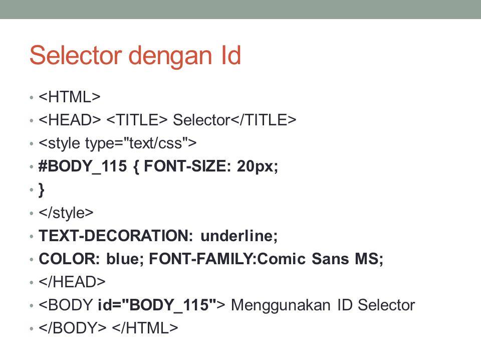Selector dengan Id <HTML>