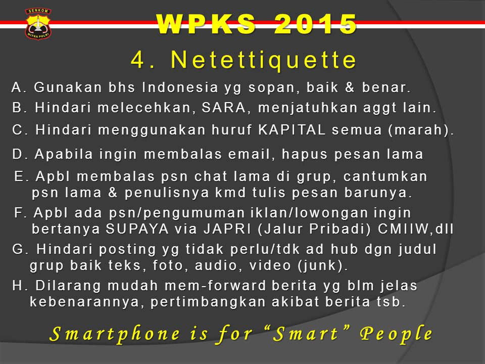 WPKS 2015 4. Netettiquette Smartphone is for Smart People