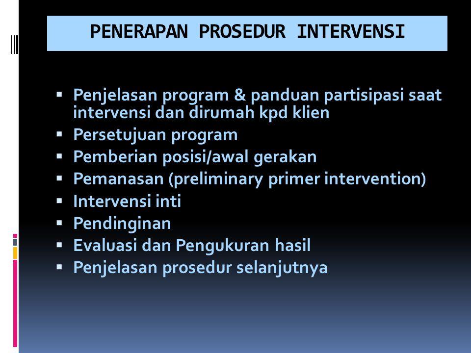 PENERAPAN PROSEDUR INTERVENSI