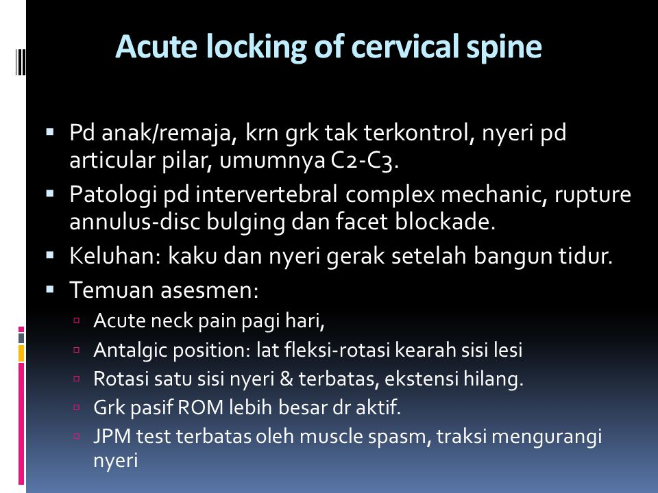 Acute locking of cervical spine