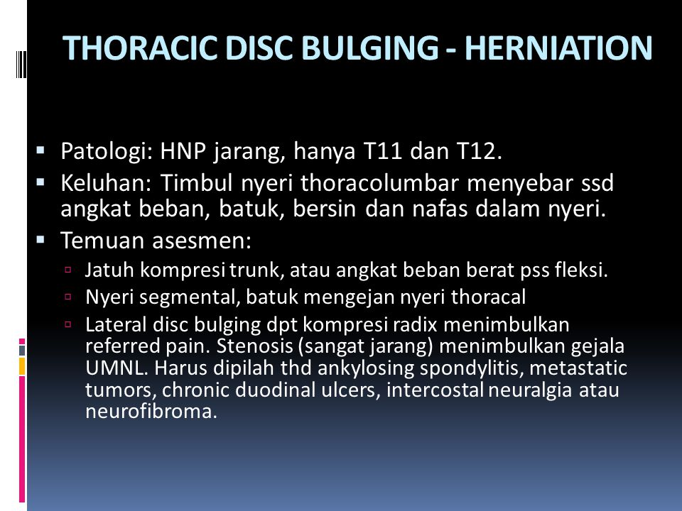 THORACIC DISC BULGING - HERNIATION