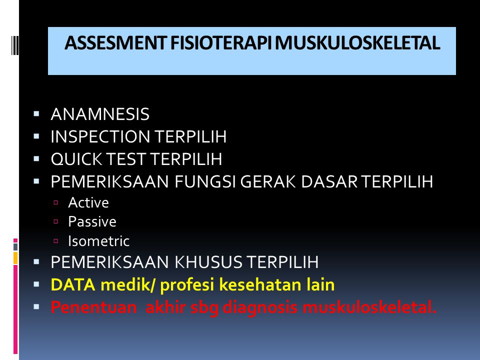 ASSESMENT FISIOTERAPI MUSKULOSKELETAL