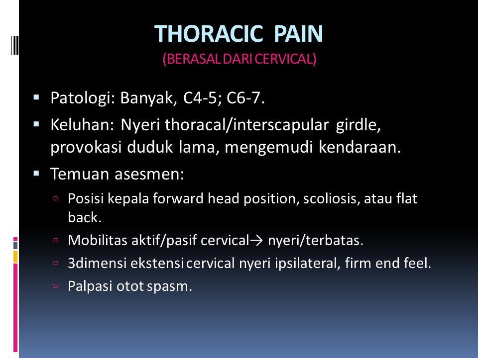 THORACIC PAIN (BERASAL DARI CERVICAL)