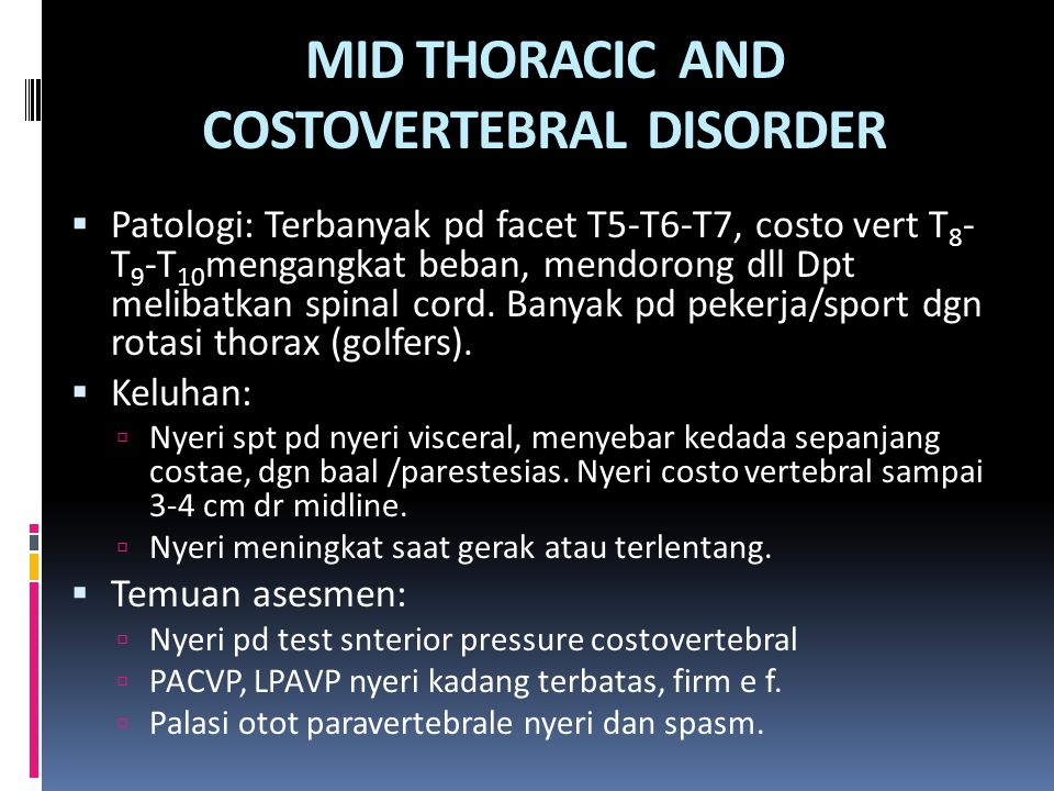 MID THORACIC AND COSTOVERTEBRAL DISORDER