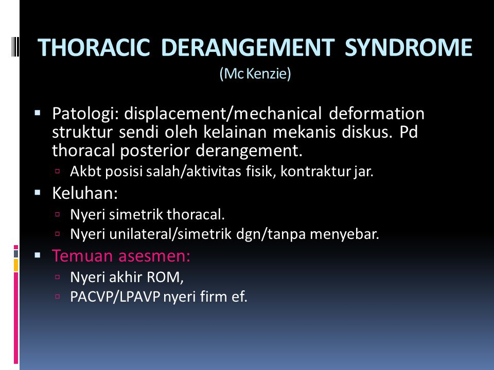 THORACIC DERANGEMENT SYNDROME (Mc Kenzie)