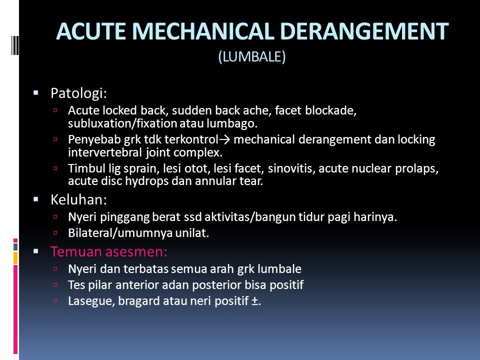 ACUTE MECHANICAL DERANGEMENT (LUMBALE)