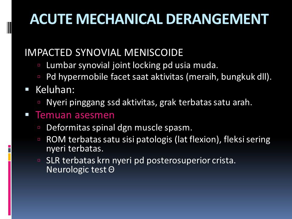 ACUTE MECHANICAL DERANGEMENT