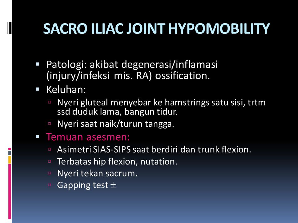 SACRO ILIAC JOINT HYPOMOBILITY