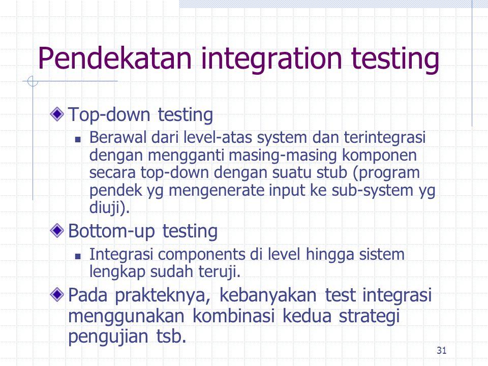 Pendekatan integration testing