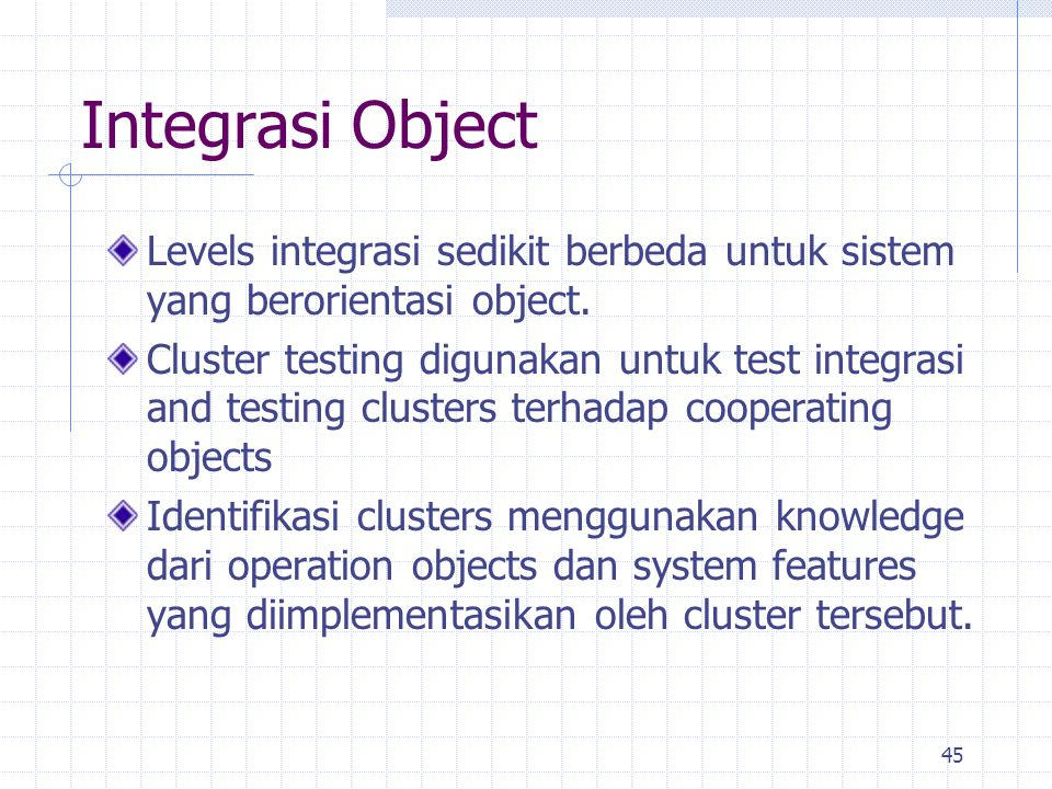 Integrasi Object Levels integrasi sedikit berbeda untuk sistem yang berorientasi object.