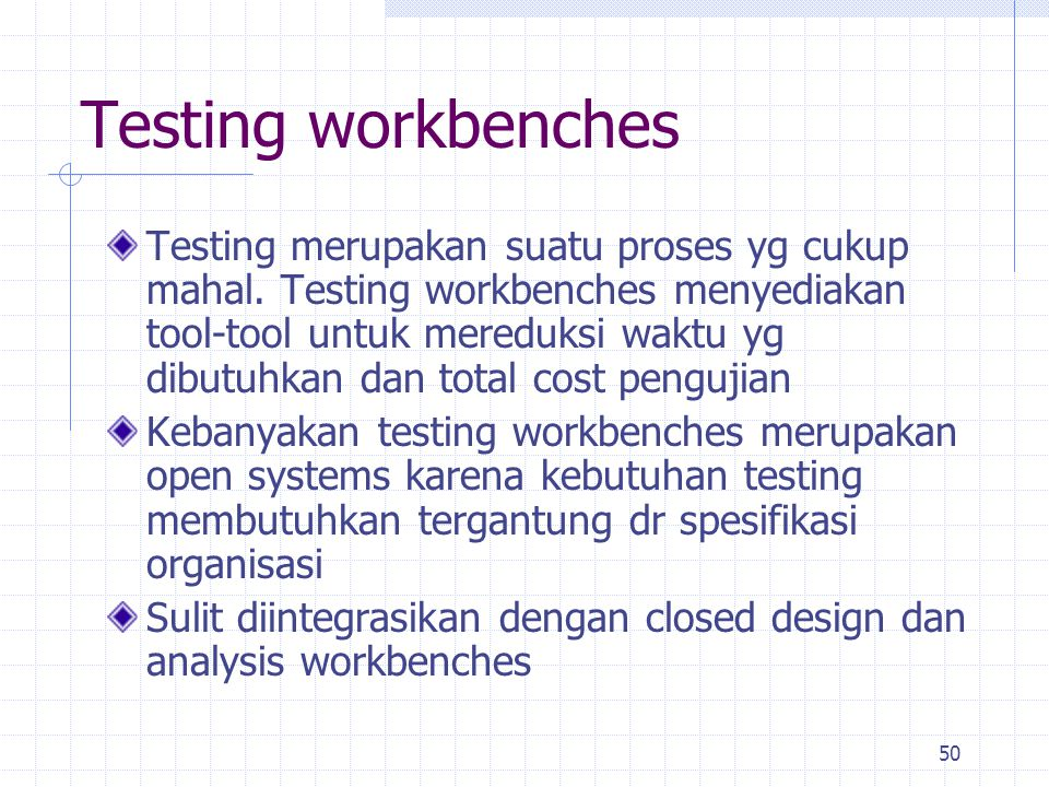 Testing workbenches