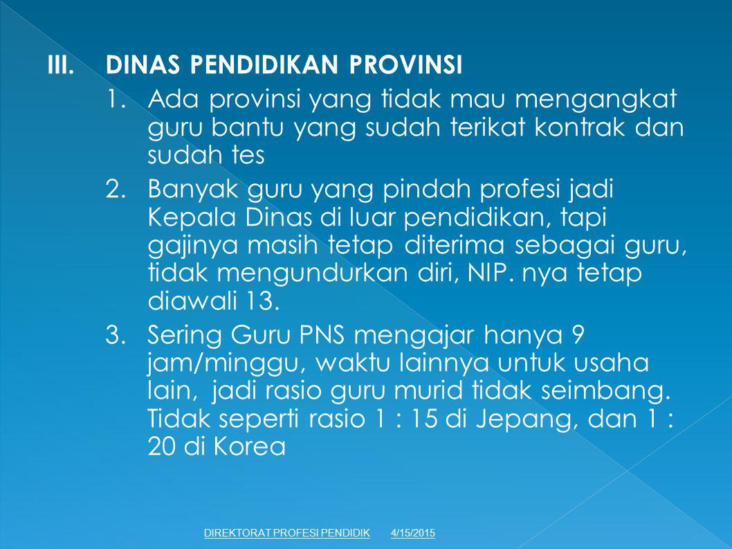 III. DINAS PENDIDIKAN PROVINSI