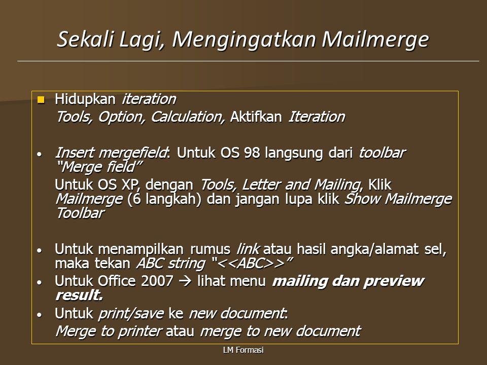 Sekali Lagi, Mengingatkan Mailmerge