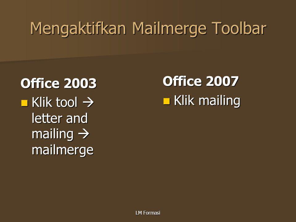 Mengaktifkan Mailmerge Toolbar