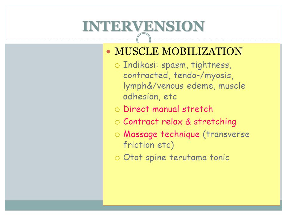 INTERVENSION MUSCLE MOBILIZATION